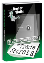 $TRADE SECRETS #491 DR WATTS TRADE SECRET DOMINION LOGO'D ALL LOCATIONS